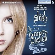 Unseen: The Vampire Diaries: The Salvation, Book 1 | L. J. Smith, Aubrey Clark