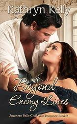 Beyond Enemy Lines (Southern Belle Civil War Romance Book 2)