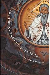 The God of the Gospel of John Paperback