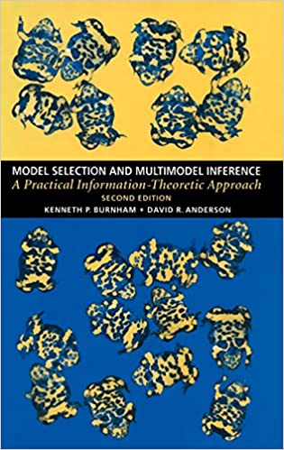Model Selection And Multimodel Inference A Practical Information Theoretic Approach 9780387953649 Medicine Health Science Books Amazon Com