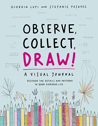 Observe  Collect  Draw   A Visual Journal