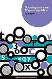 Sociolinguistics and Corpus Linguistics (Edinburgh Sociolinguistics)