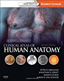 McMinn and Abrahams' Clinical Atlas of Human Anatomy: with STUDENT CONSULT Online Access, 7e (Mcminn's Color Atlas of Human Anatomy)