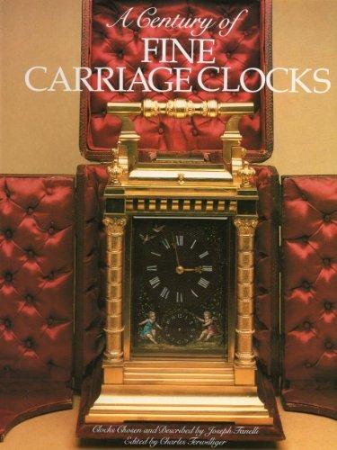 - Century of Fine Carriage Clocks