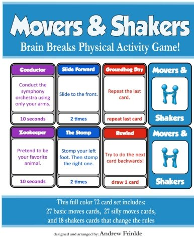 Movers & Shakers: Brain Breaks Physical Activity Game (Movers & Shakers Cards) (Volume 1) -