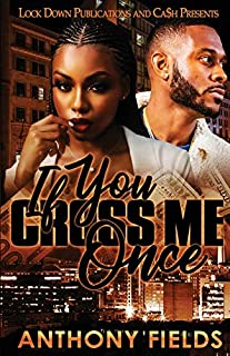 Book Cover: If You Cross Me Once