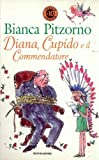img - for DIANA, CUPIDO E IL COMMENDATORE book / textbook / text book