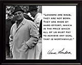 Vince Lombardi ''Leaders Are Made, They Are Not Born. They Are Made By Hard Effort, Which Is the Price Which All of Us Must Pay to Achieve Any Goal That Is Worthwhile.'' Quote 8x10 Framed Photograph