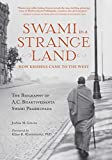 Swami in a Strange Land: How Krishna Came to the West