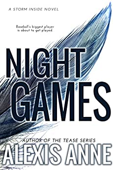 Night Games (The Storm Inside Book 6) by [Anne, Alexis]