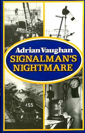 Signalman's Nightmare