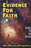 Evidence for Faith : Deciding the God Question, , 0945241151