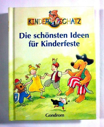 Read Online Die schönsten Ideen für Kinderfeste. ebook