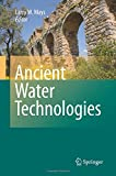 Ancient Water Technologies, Mays, L., 9400793367