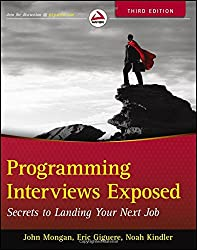 Programming Interviews Exposed: Secrets to Landing Your Next Job