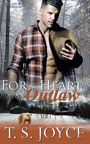 For the Heart of an Outlaw (Outlaw Shifters Book 3) cover