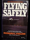 Flying Safely, Richard Collins, 0440026520