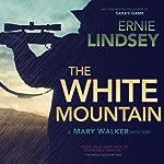 The White Mountain | Ernie Lindsey
