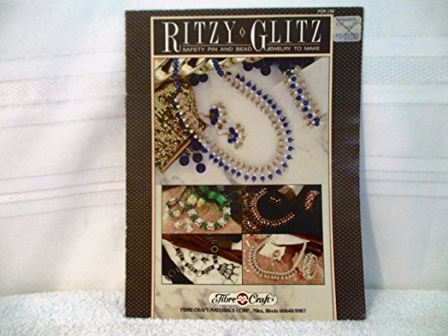 Ritzy Glitz - Safety Pin and Bead Jewelry to Make (FCM 150)
