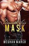 Beneath This Mask (Volume 1)