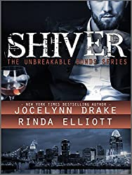 Shiver (Unbreakable Bonds Series Book 1)