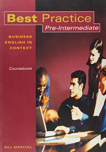 Best Practice Pre-Intermediate: Business English in a Global Context by Bill Mascull (2004-12-06)