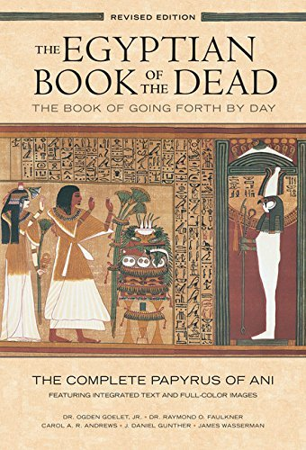 The Egyptian Book of the Dead: The Book of Going Forth by Day: Th (20 Rev Anv) (2015-02-04) [Paperback]