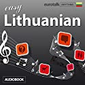Rhythms Easy Lithuanian Audiobook by  EuroTalk Ltd Narrated by Jamie Stuart