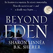 Beyond Eden: A Project Eden Thriller, Book 2 | Sharon Linnea, B.K. Sherer