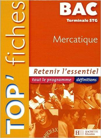 Lire en ligne Top'Fiches Bac Tle STG Mercatique pdf epub