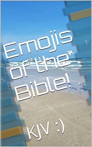 Emojis of the Bible!: KJV :)