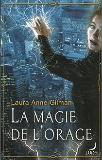 Retrievers, Tome 1 : La magie de l'orage par Gilman