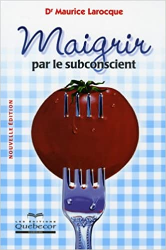 Livres gratuits en ligne Maigrir par le subconscient pdf, epub