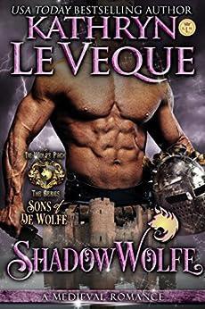 ShadowWolfe: Sons of de Wolfe (de Wolfe Pack Book 4) by [Le Veque, Kathryn]
