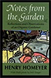 Notes from the Garden, Henry Homeyer, 1584651091