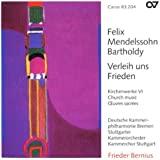Mendelssohn : Musique sacrée VI