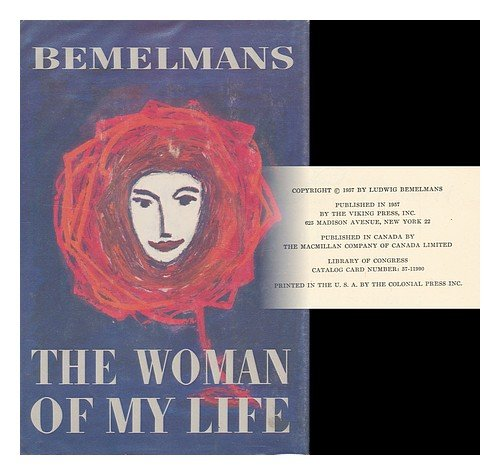 The Woman Of My Life by Ludwig Bemelmans
