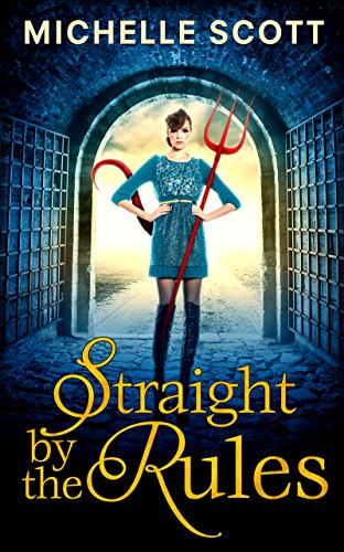 Straight By The Rules (Lilith Straight series, Book 3) -