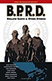 B.P.R.D., Vol. 1: Hollow Earth & Other Stories (Hellboy)