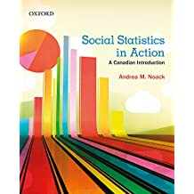 Social Statistics in Action: A Canadian Introduction