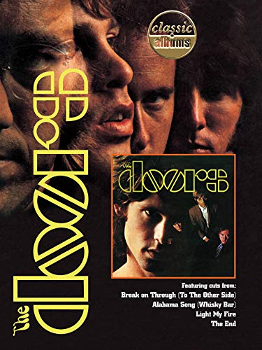 The Doors: The Doors (Classic Albums)