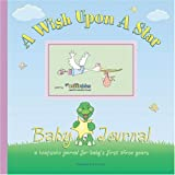 A Wish upon a Star Baby Journal, Alex Lluch and Elizabeth Lluch, 1887169431