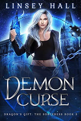 Demon Curse (Dragon's Gift: The Sorceress Book 3) ()