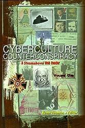 Cyberculture Counterconspiracy: A Steamshovel Web Reader, Volume One