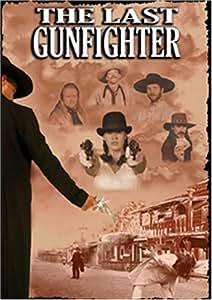 The Last Gunfighter