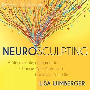 Neurosculpting Discours