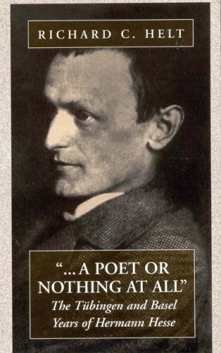 A Poet Or Nothing At All: The Tübingen and Basel Years of Herman Hesse by Brand: Berghahn Books