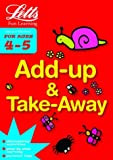 Add Up and Take Away Age 4-5 (Letts Fun Learning)