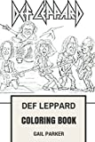 Def Leppard Coloring Book: Legendary Hard Rock and Heavy Metal Pioneers Glam and Showman Joe Elliot and Rick Savage Inspired Adult Coloring Book (Def Leppard Books)