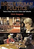 Inside Urban Politics 1st Edition